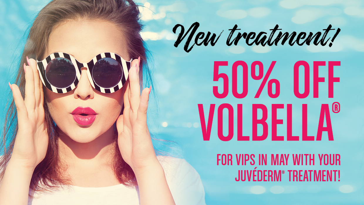50% Off Volbella in May for VIPs!